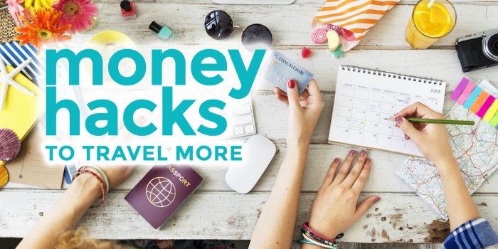 How to Hack Your Finances to Travel More in 2017
