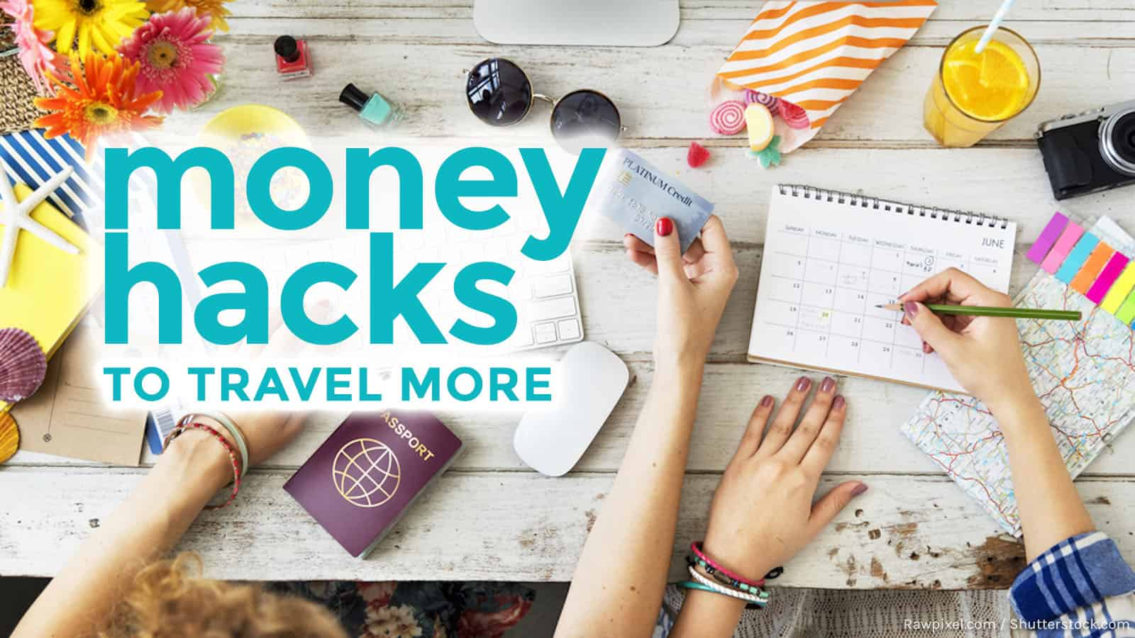 How to Hack Your Finances to Travel More in 2017 | The Poor
