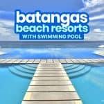 TOP 15 BATANGAS BEACH RESORTS 2019