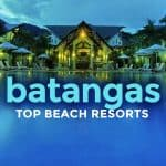 TOP 10 BATANGAS BEACH RESORTS