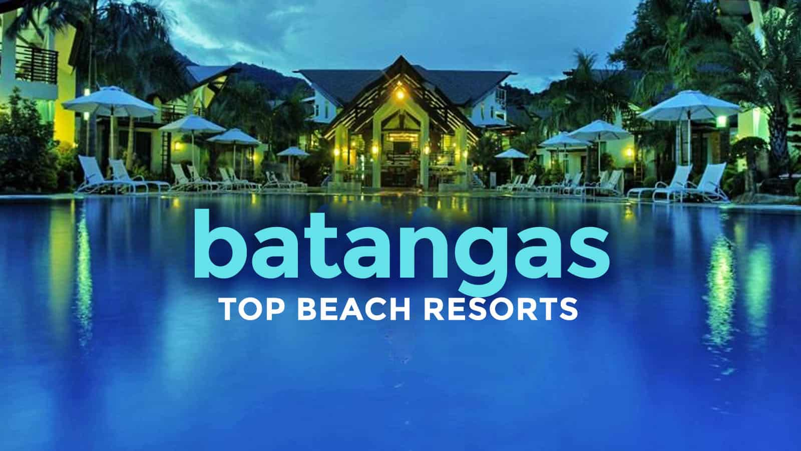 TOP 15 BATANGAS BEACH RESORTS