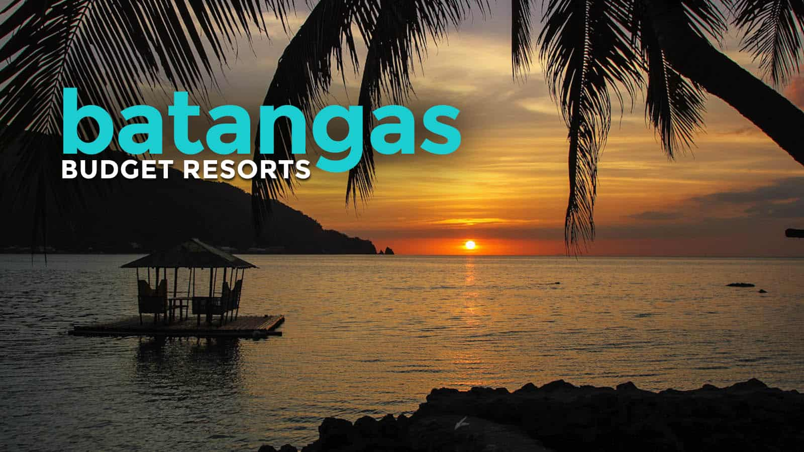 TOP AFFORDABLE BEACH RESORTS IN BATANGAS Under P3000