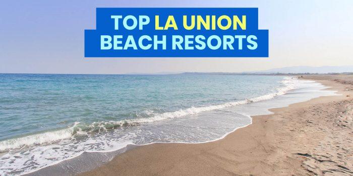 TOP 10 LA UNION BEACH RESORTS