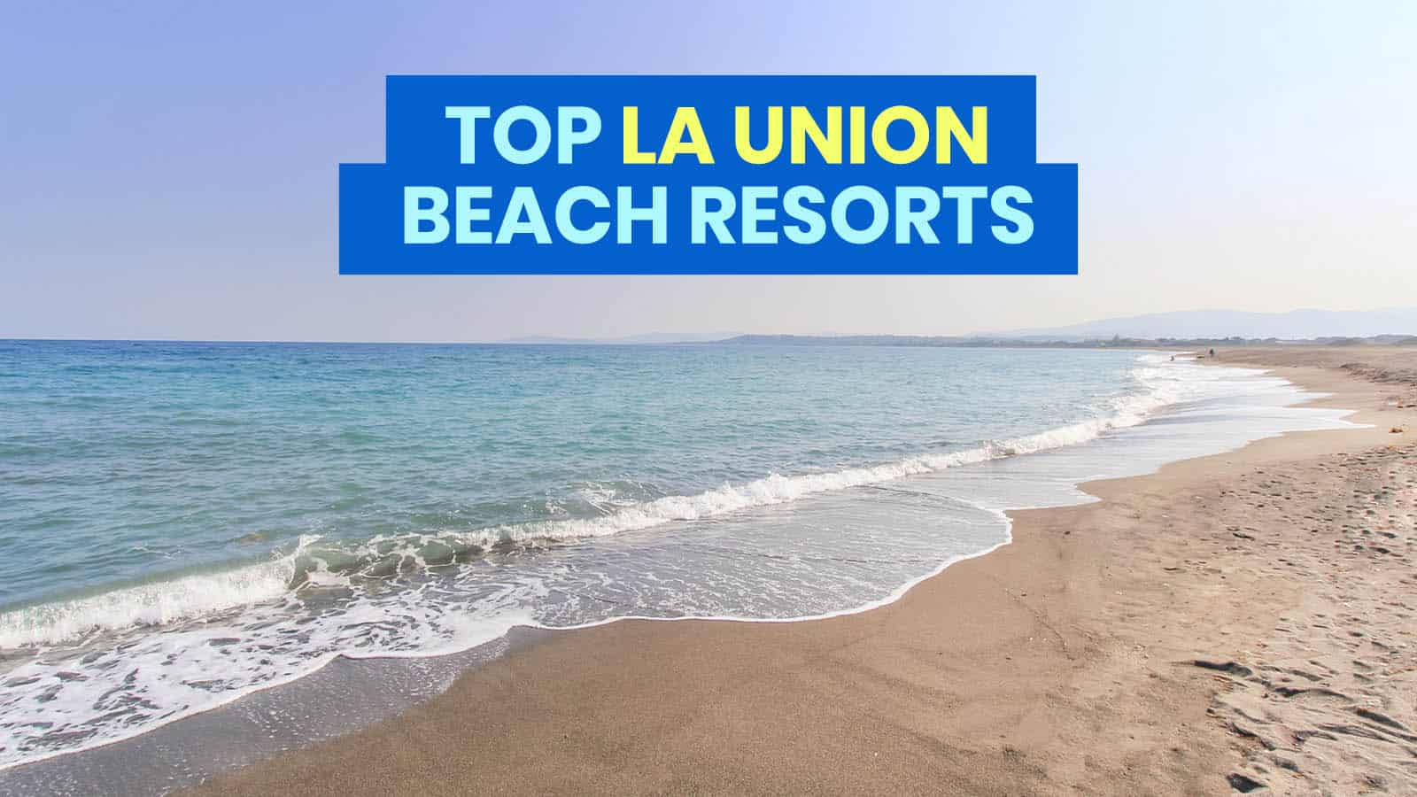 Top 10 La Union Beach Resorts The