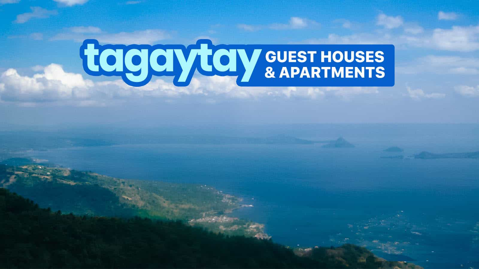 Top 10 TAGAYTAY Guest Houses and Apartments