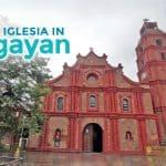 Cagayan: 7 Notable Churches for Your Visita Iglesia Itinerary