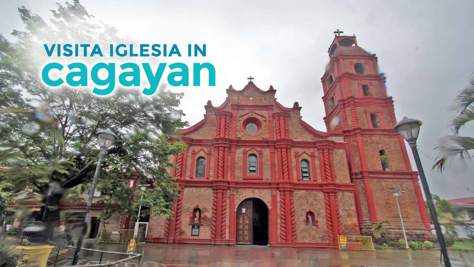 Cagayan: 7 Notable Churches for Your Visita Iglesia Itinerary