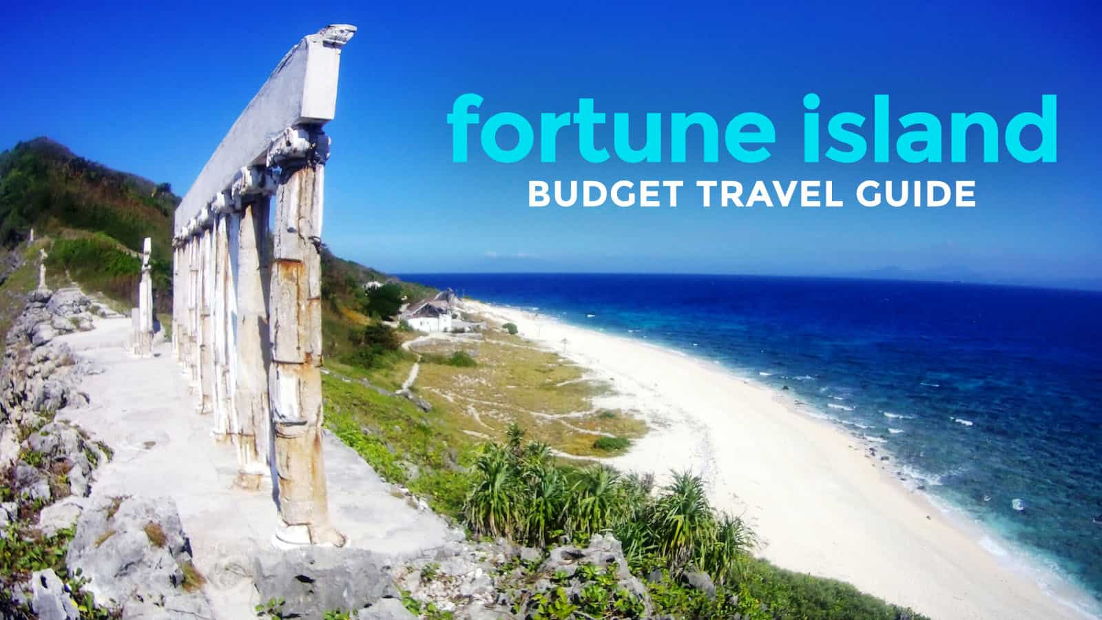 FORTUNE ISLAND TRAVEL GUIDE with Budget Itinerary