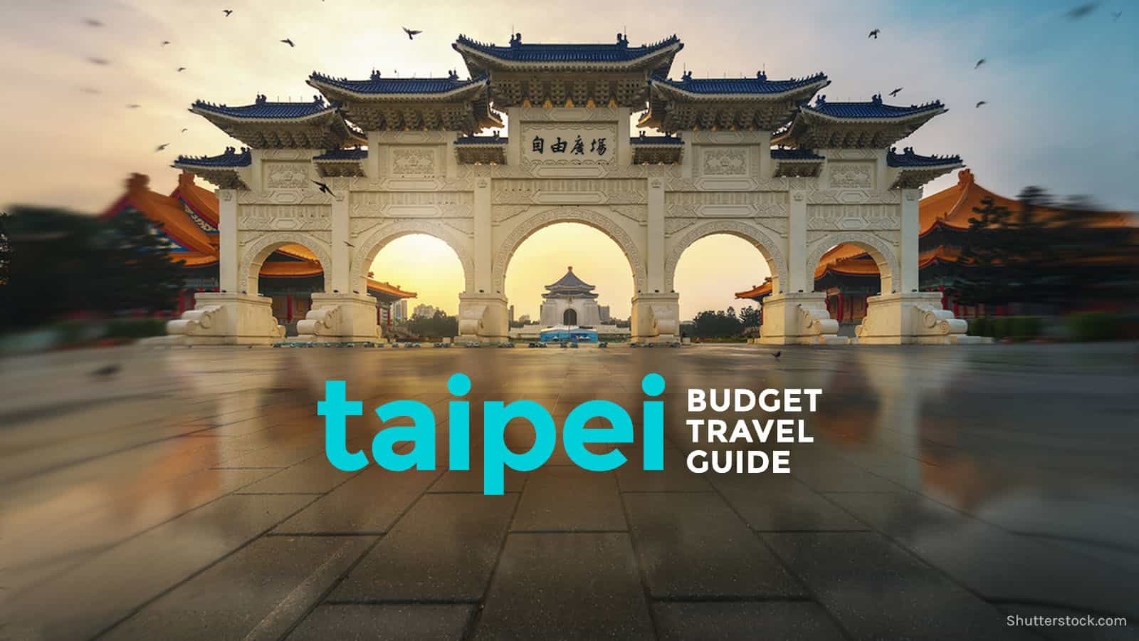 Taipei Travel Guide with Itinerary