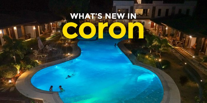 What's New in Coron? 5 Reasons to Return!