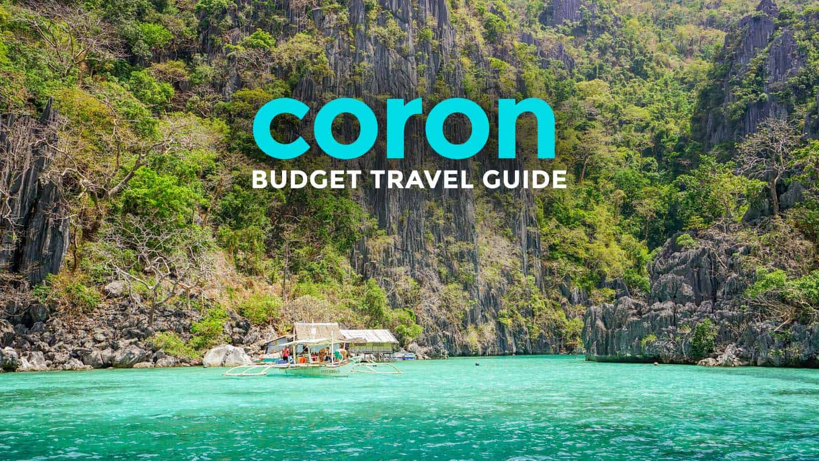 CORON PALAWAN TRAVEL GUIDE with Budget Itinerary