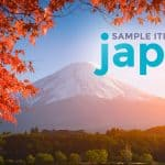 SAMPLE JAPAN ITINERARIES (with Estimated Budget)