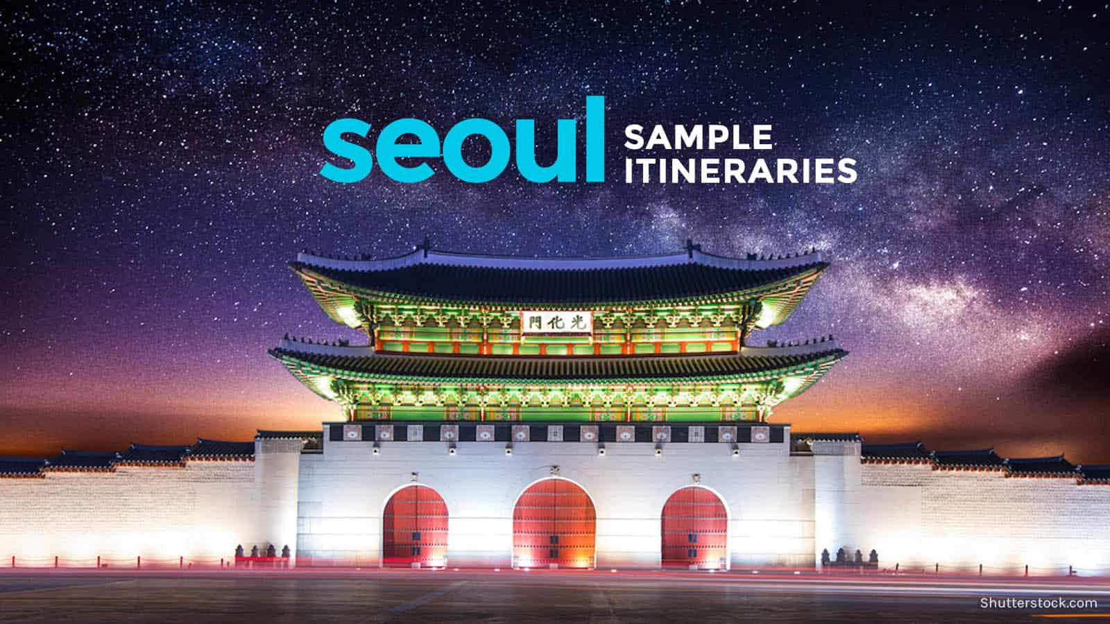 SAMPLE SEOUL ITINERARY (with Costs) | The Poor Traveler Itinerary Blog