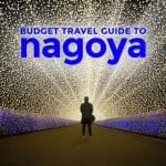 NAGOYA Budget Travel Guide 2017