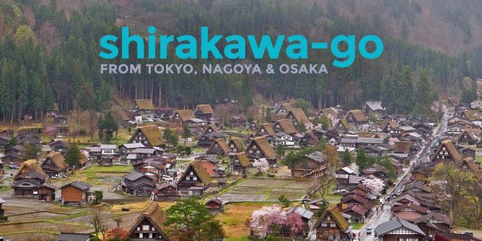 How to Get to SHIRAKAWA-GO from Tokyo, Osaka, Kyoto and Nagoya