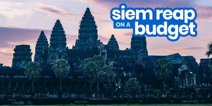 SIEM REAP TRAVEL GUIDE with Budget Itinerary
