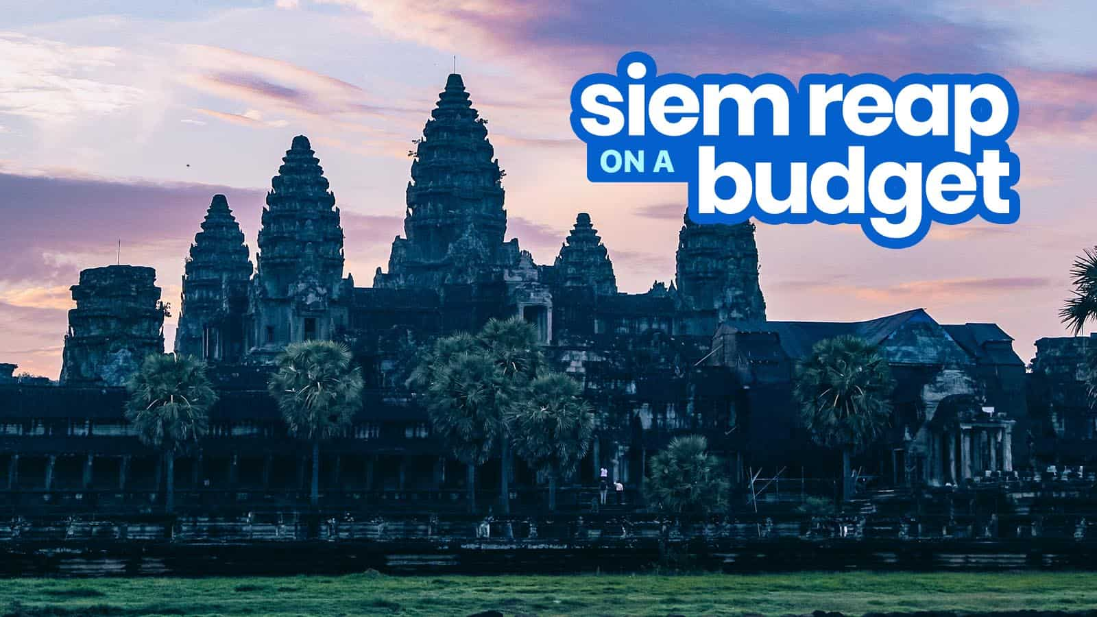 2019 SIEM REAP TRAVEL GUIDE with Budget Itinerary