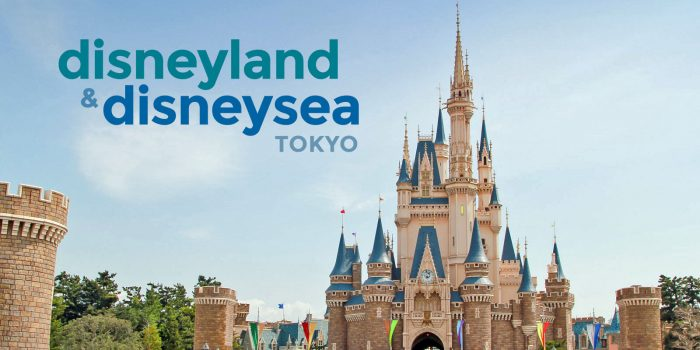 TOKYO DISNEYLAND & DISNEYSEA: Guide for First-Timers