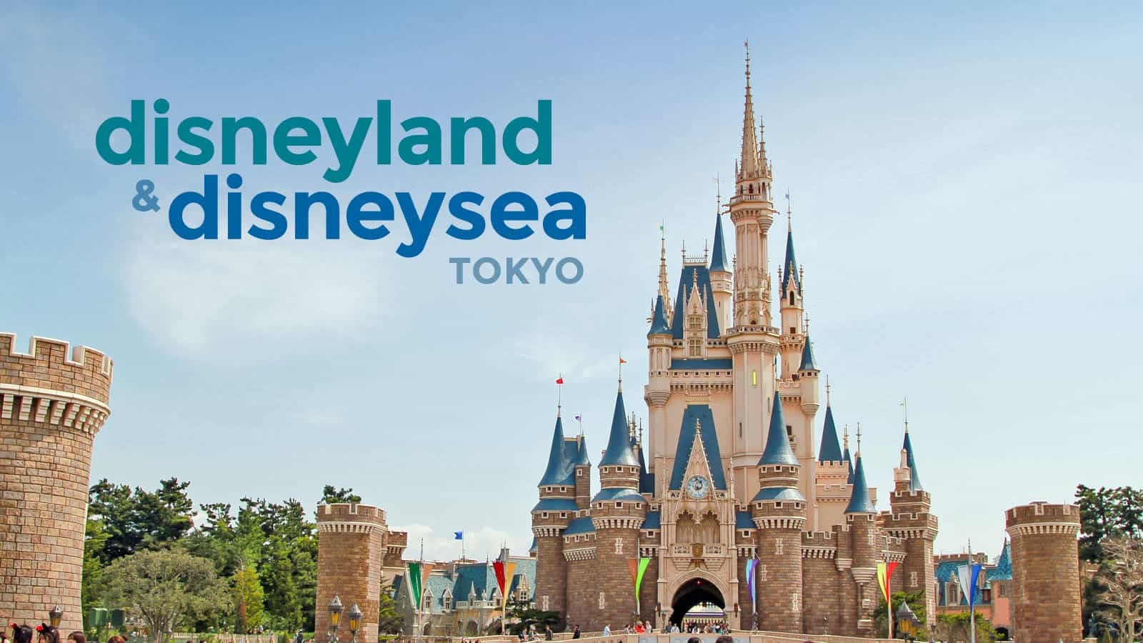 Tokyo Disneyland And Disneysea Guide For First Timers The Poor Traveler Blog
