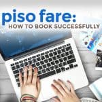 8 Insider Tips: How to Book 'Piso Fare' Flights Successfully