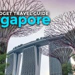 SINGAPORE ON A BUDGET: Travel Guide & Itinerary