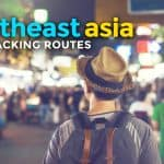 SOUTHEAST ASIA: Backpacking Itineraries and Routes (2 Weeks)