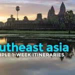 Sample SOUTHEAST ASIA Itineraries: 5-7 Days