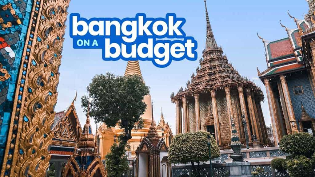 NEW! BANGKOK TRAVEL GUIDE with Budget Itinerary | The Poor
