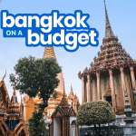 NEW! BANGKOK TRAVEL GUIDE with Budget Itinerary
