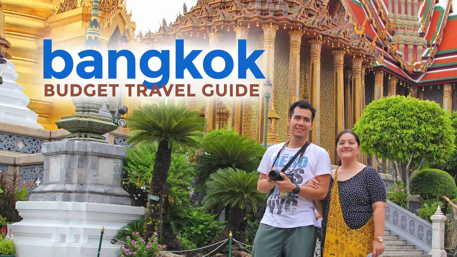 Bangkok Thailand Travel Guide with Itinerary