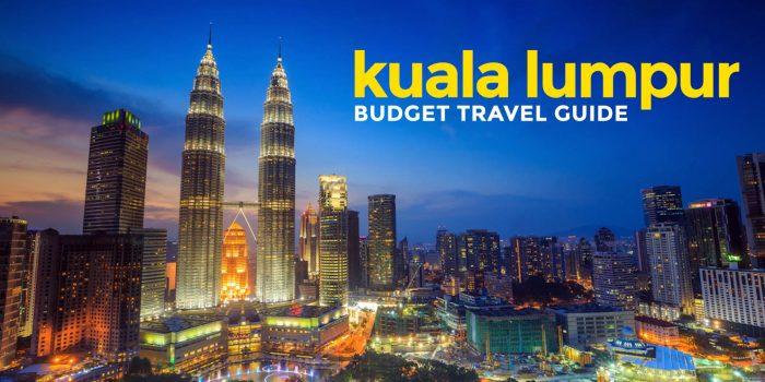 KUALA LUMPUR ON A BUDGET: Travel Guide & Itinerary