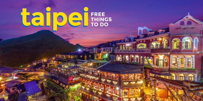 10 FREE Things to Do in TAIPEI, TAIWAN