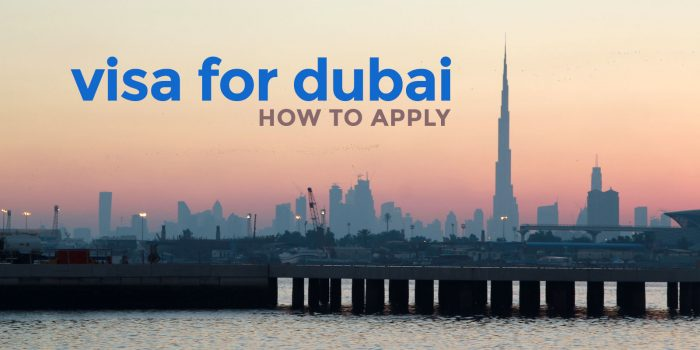 UAE VISA (For DUBAI & ABU DHABI): Requirements & How to Apply