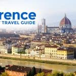 FLORENCE TRAVEL GUIDE: Itinerary, Budget & Things to Do