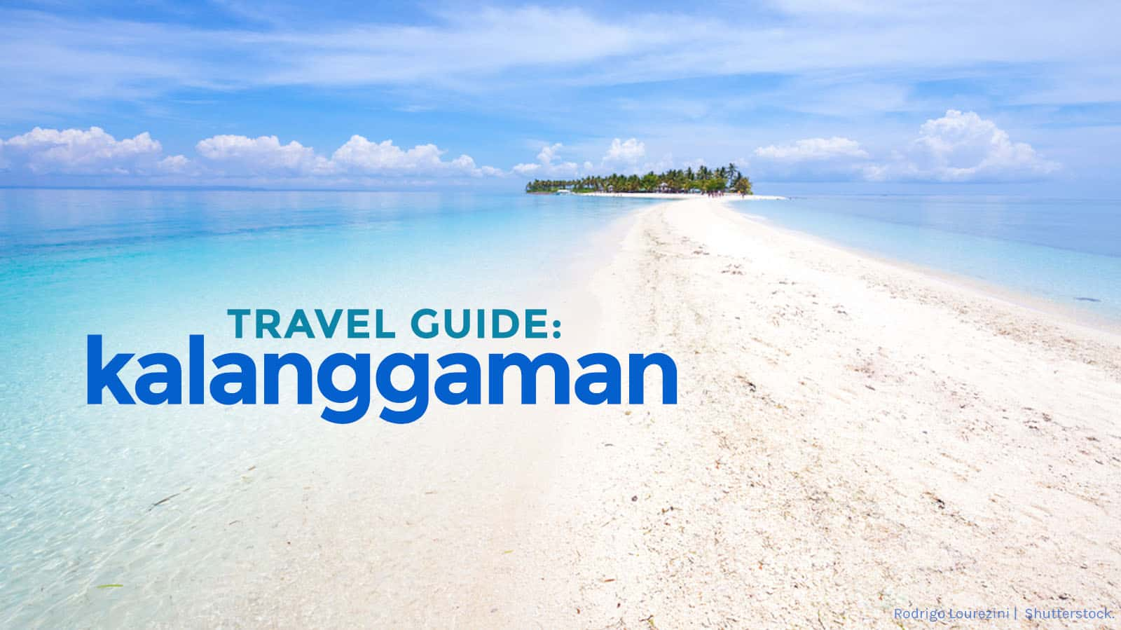 KALANGGAMAN ISLAND Travel Guide & Itinerary: How to Get There