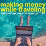 How We Earn While Traveling: Online Opportunities