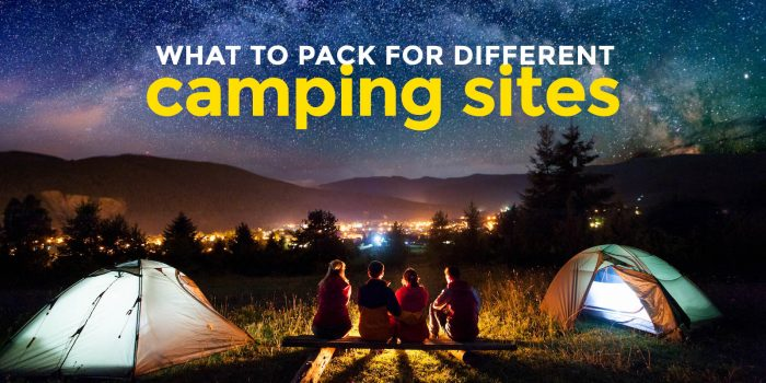 How To Pack For Different Camping Sites