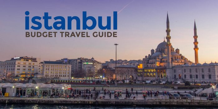 ISTANBUL ON A BUDGET: Travel Guide & Itinerary