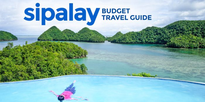 SIPALAY ON A BUDGET: Travel Guide & Itinerary