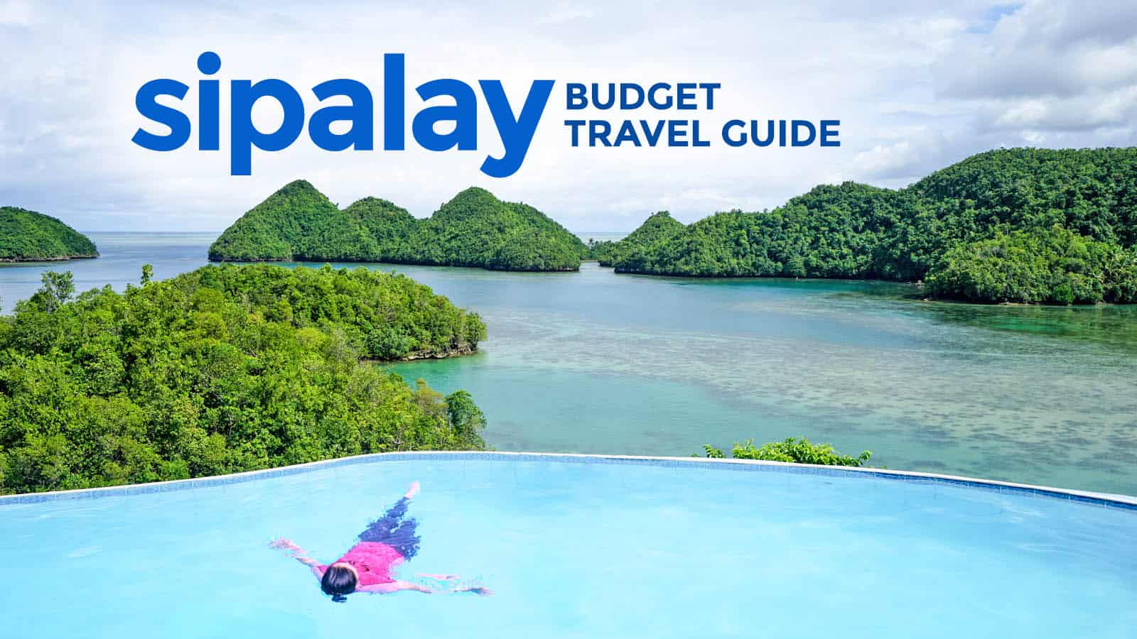 SIPALAY TRAVEL GUIDE with Budget Itinerary