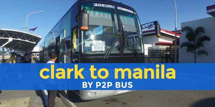 How to Get from CLARK AIRPORT to MANILA: The Easiest Way (P2P Bus)