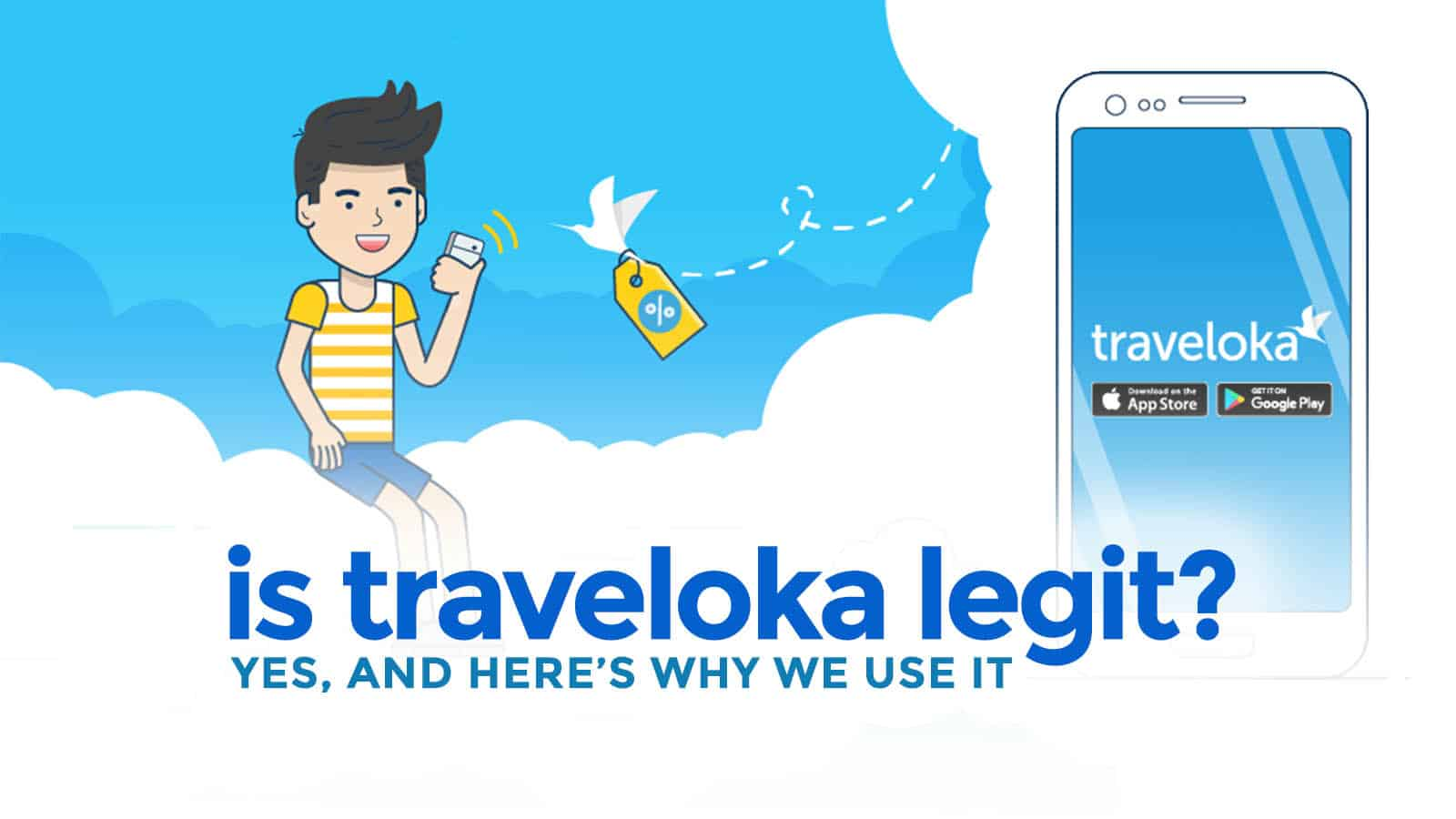IS TRAVELOKA LEGIT? Yes! And Here are 6 Reasons Why We Use It
