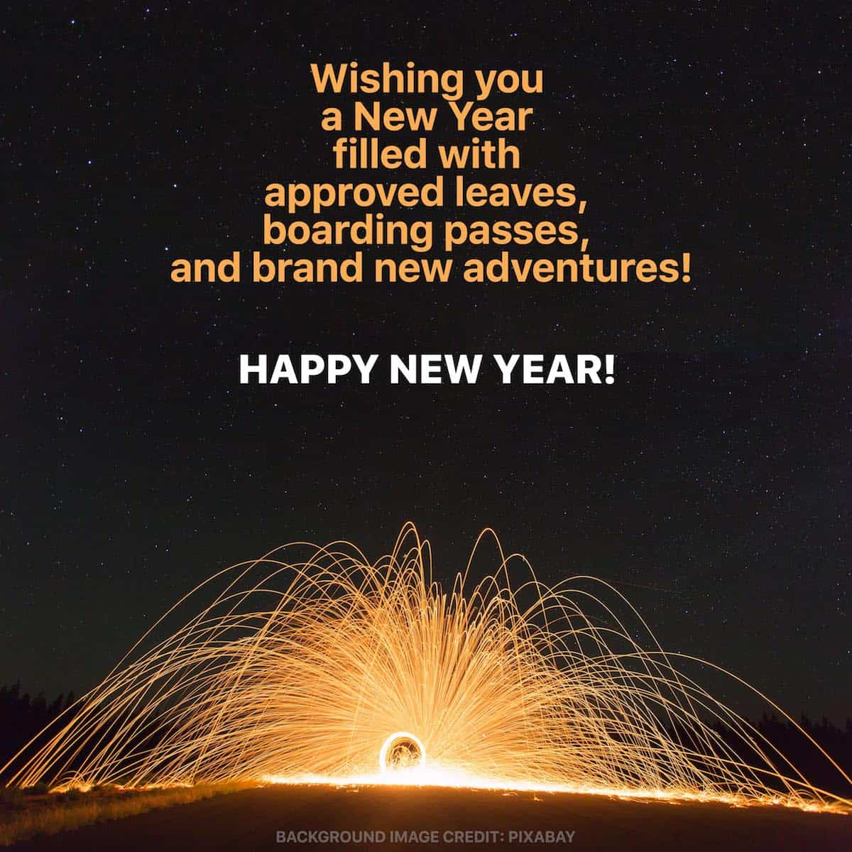 wishing you a new year filled with approved leaves boarding passes and brand new adventures