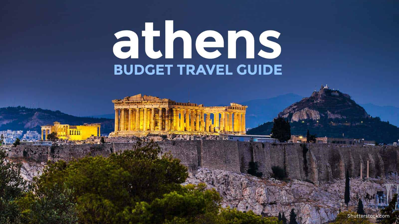 New! ATHENS TRAVEL GUIDE: Budget Itinerary, Things to Do