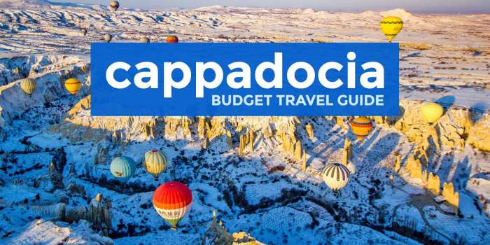 CAPPADOCIA ON A BUDGET: Travel Guide & Itinerary