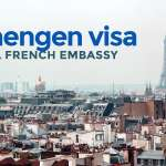 SCHENGEN VISA via FRENCH Embassy: NEW Requirements & Application Process 2020