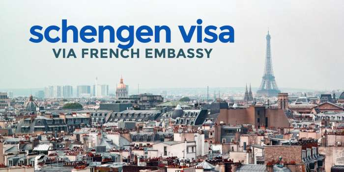 SCHENGEN VISA via FRENCH Embassy: NEW Requirements & Application Process