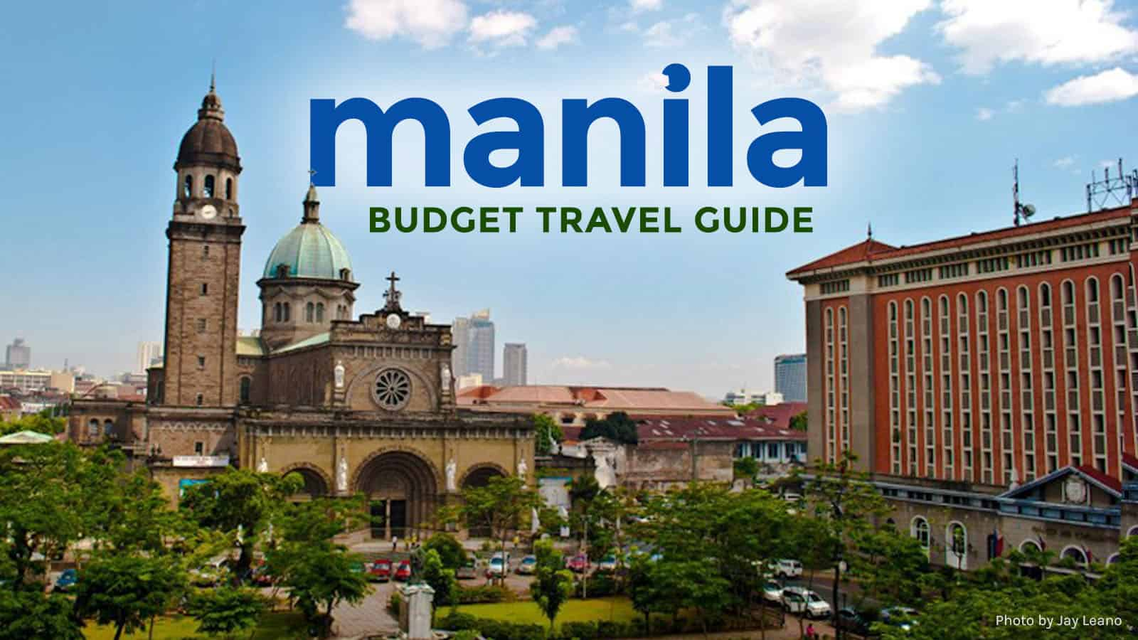 MANILA ON A BUDGET: Travel Guide & Itinerary