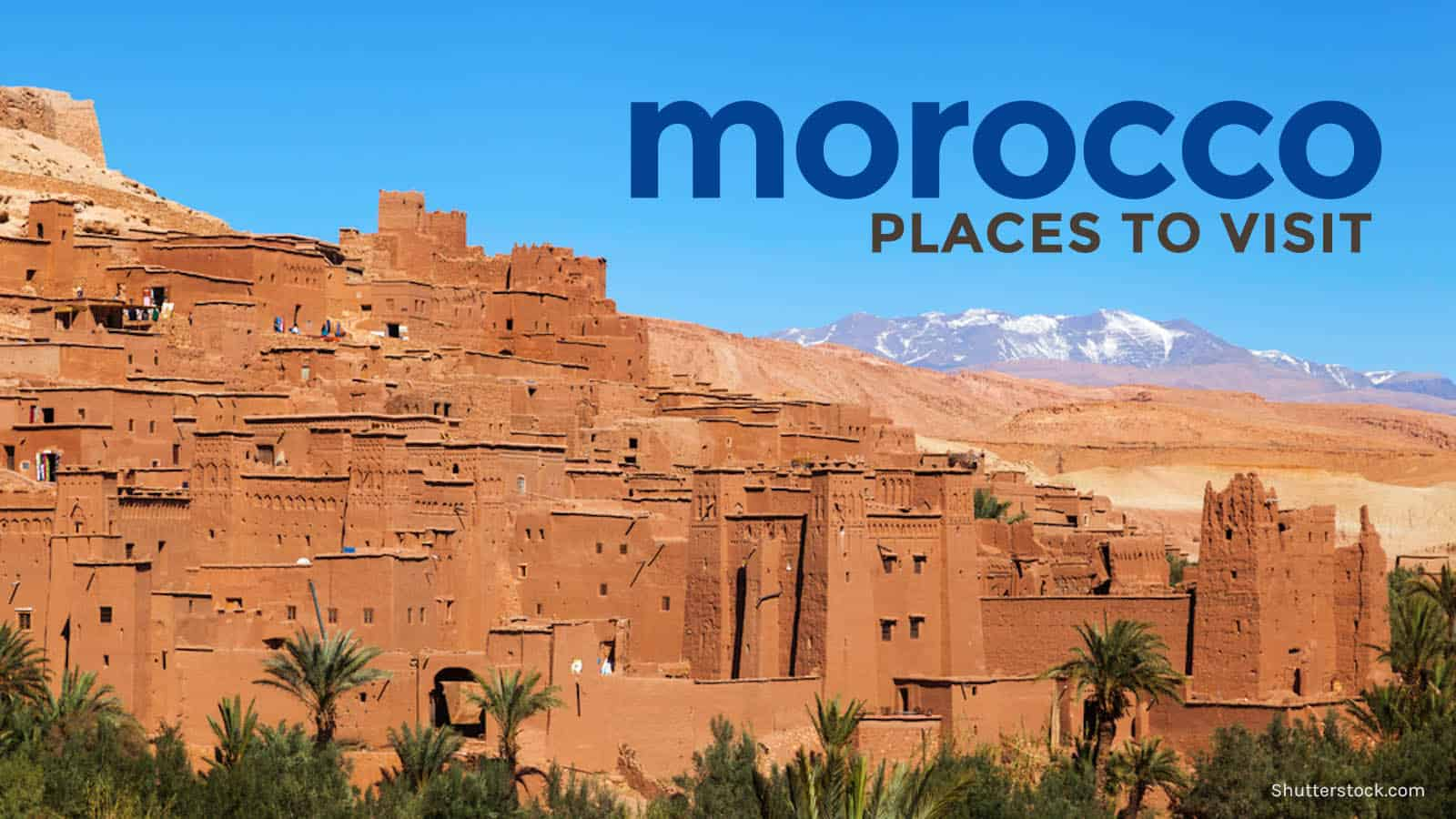 VISA-FREE MOROCCO: 8 Places to Visit