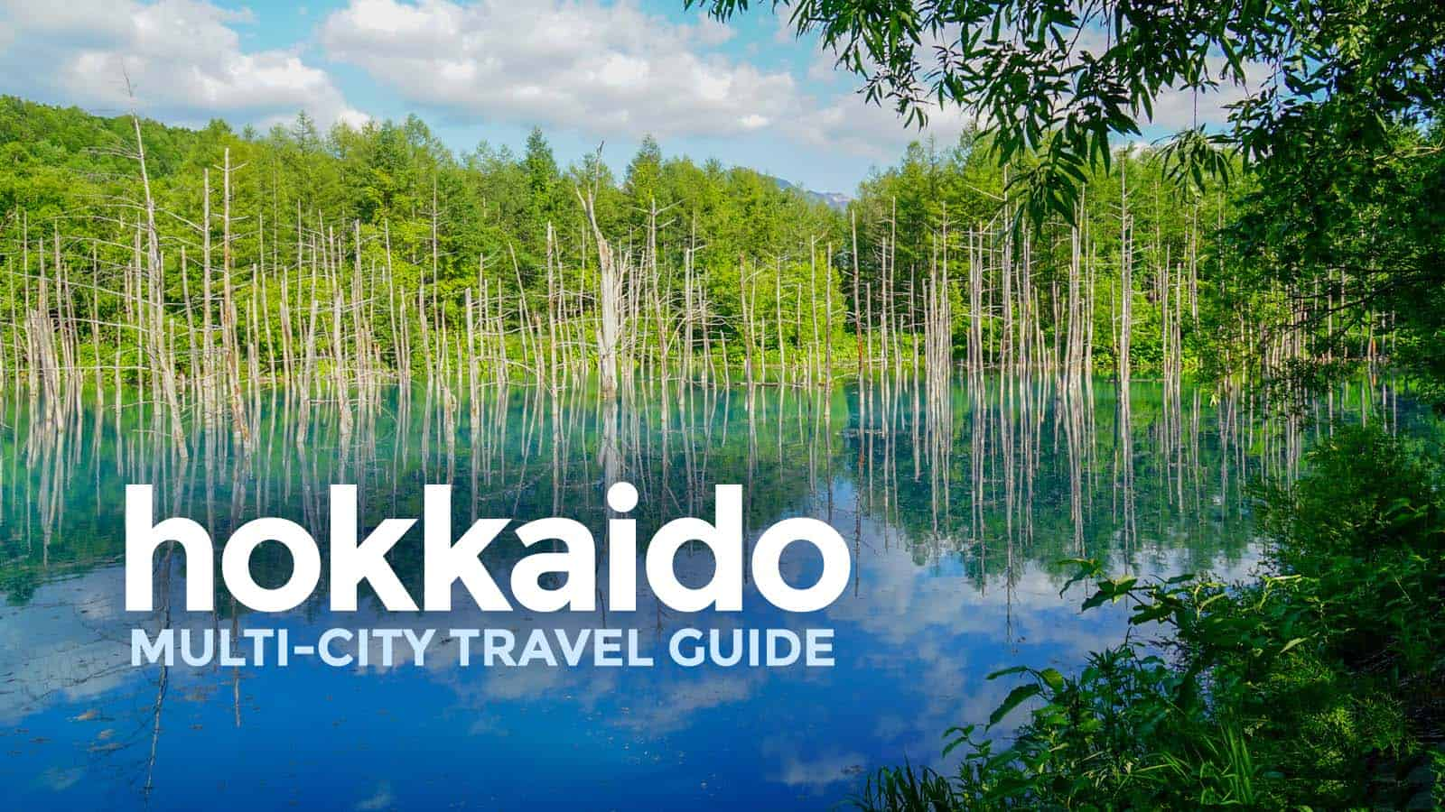 HOKKAIDO MULTI-CITY TOUR: Budget Travel Guide & Itineraries 2018